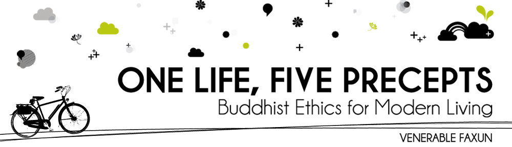 One Life, Five Precepts | Dharma In Action